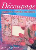Maguire Mary - Decoupage oryginalna technika ozdabiania