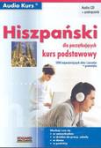Hiszpański dla początkujących. Kurs podstawowy (podręcznik + audio CD)