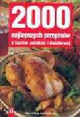 Frolikova Jana (red.) - 2000 najlepszych przepisów z kuchni polskiej i światowej