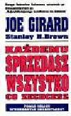 Girard Joe, Brown Stanley - Każdemu sprzedasz wszystko co zechcesz