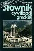 Rachet Guy - Słownik cywilizacji greckiej