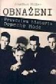 Miller Johnathan - Obnażeni prawdziwa historia Depeche Mode