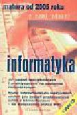 Durski Jacek, Słomczyński Krzysztof - Matura od 2005 roku. Informatyka