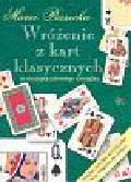Piasecka Maria - Wróżenie z kart klasycznych ze szczyptą zdrowego rozsądku