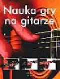 Praca zbiorowa - Nauka gry na gitarze