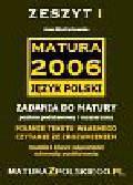 Wystrychowska Anna - Matura 2006 Język polski. Zadania do matury - poziom podstawowy i rozszerzony