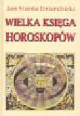 Starża-Dzierżbicki Jan - Wielka Księga Horoskopów