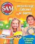 Gatner Monika - Sam organizuję zabawy w domu