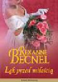 Becnel Rexanne - Lęk przed miłością