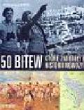 Newark Tim - 50 bitew, które zmieniły bieg historii