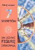 Lewszynow Andriej - 7 sekretów jak uczynić figurę doskonałą