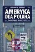 Kardas Sławomir, Rodziewicz Dobrosław - Ameryka dla Polaka