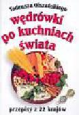 Olszański Tadeusz - Wędrówki po kuchniach świata