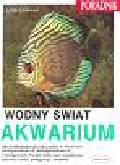 Schliewen Ulrich - Wodny świat akwarium