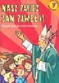 Nasz Papież Jan Paweł II. Książeczka do kolorowania