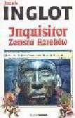 Inglot Jacek - Inquisitor Zemsta Azteków