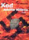 Witkowski Igor - Kod Adolfa Hitlera cz.1