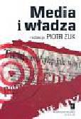 Żuk Piotr (red.) - Media i władza
