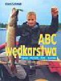 Schmidt Klaus - ABC wędkarstwa