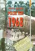 Eisler Jerzy - Polski rok 1968
