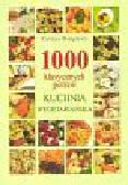 Humphries Carolyn - 1000 klasycznych potraw. Kuchnia wegetariańska