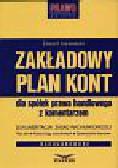 Karwowski Edward - Zakładowy plan kont dla spółek prawa handlowego z komentarzem.