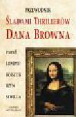 Śladami thrillerów Dana Browna