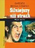 Michalczewski Dariusz - Silniejszy niż strach (Płyta CD)