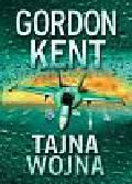 Kent Gordon - Tajna wojna