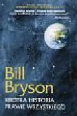 Bryson Bill - Krótka historia prawie wszystkiego