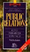 Kadragic Alma - Public relations czyli promocja reputacji