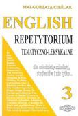 Cieślak Małgorzata - English 3. Repetytorium tematyczno-leksykalne