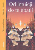 Gomez  Teodoro, Kerstin Gottfried - Od intuicji do telepatii