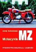 Schwietzer Andy - Motocykle MZ od 1950 roku