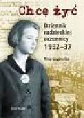 Ługowska Nina - Chcę żyć. Dziennik radzieckiej uczennicy 1932-37