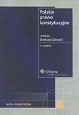 Górecki Dariusz (red.) - Polskie prawo konstytucyjne