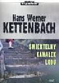 Kettenbach Hans Werner - Śmiertelny kawałek lodu