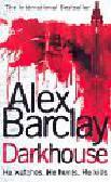 Barclay, Alex - Darkhouse