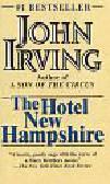 Irving, John - The Hotel New Hampshire.