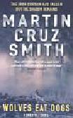 Cruz-Smith Martin - Wolves Eat Dogs. Renko Returns