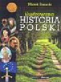 Borucki Marek - Ilustrowana historia Polski