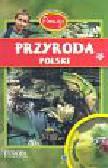 Kokurewicz Dorota, Biedroń-Zdęba Beata - Poznaję przyrodę  Polski. Atlas dla ciekawych
