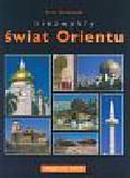 Anuszewski Artur - Niezwykły świat Orientu