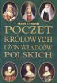 Urbański Marek - Poczet królowych i żon władców polskich