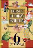 Polscy autorzy dzieciom t.6