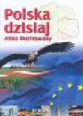 Brezdeń Paweł, Spallek Waldemar - Polska dzisiaj Atlas ilustrowany