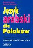 Abbas Adnan, Yacoub George - Język arabski dla polaków + CD