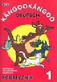 Stasiak Halina, Andrzejewska Ewa, Fuks Angelika - Kangookangoo 1 podręcznik z płytą CD. Materiały do nauki języka niemieckiego dla dzieci od szóstego roku życia