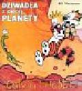 Watterson Bill - Calvin i Hobbes Dziwadła z obcej planety t. 4