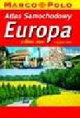 Opracowanie zbiorowe - Atlas Sam. Europa 1:800 000; 1:4 500 000 Marco Polo